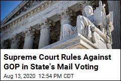 Supreme Court Rules Against GOP in State's Mail Voting