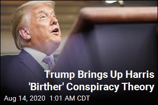 Trump Gives Credence to Harris 'Birther' Conspiracy Theory