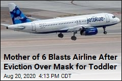 Mother of 6 Blasts Airline After Eviction Over Mask for Toddler