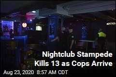 13 Die in Stampede as Cops Raid Nightclub