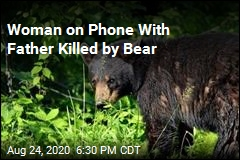 Woman on Phone With Father Killed by Bear