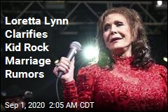 Loretta Lynn: No, Kid Rock and I Didn't Really Get Hitched
