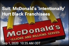 52 Black Ex-Franchisees Sue McDonald's