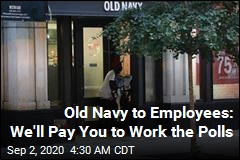 Old Navy to Employees: Work the Polls, Get Paid