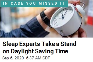 Sleep Experts Take a Stand on Daylight Saving Time