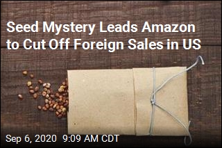 Seed Mystery Leads Amazon to Cut Off Foreign Sales in US