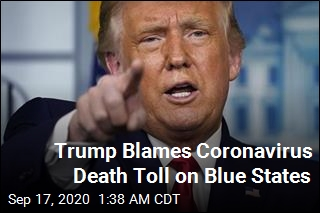 Trump: Without Blue States, Our Death Toll Would Be Low