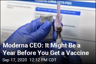 Moderna CEO: It Might Be a Year Before You Get a Vaccine