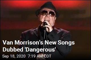Van Morrison's New Music Blasts Lockdown, Scientists
