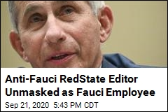 Anti-Fauci RedState Editor Unmasked as Fauci Employee