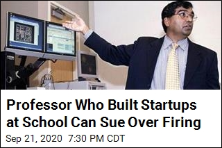 Professor Who Built Startups at School Can Sue Over Firing