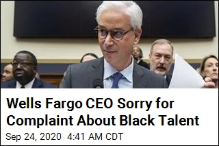 Wells Fargo CEO Sorry for Complaint About Black Talent