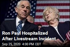 Ron Paul Hospitalized After Livesteam Incident