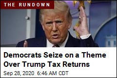 Democrats Seize on a Theme Over Trump Tax Returns