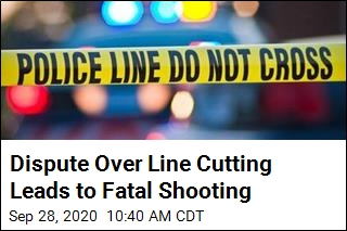 Dispute Over Line Cutting Leads to Fatal Shooting
