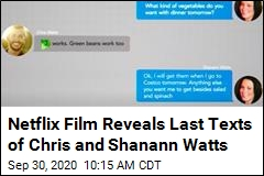 Netflix Film Reveals Last Texts of Chris and Shanann Watts
