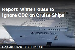 Report: White House to Ignore CDC on Cruse Ships