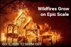 Wildfires Grow on Epic Scale