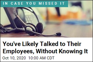 You've Likely Talked to Their Employees, Without Knowing It