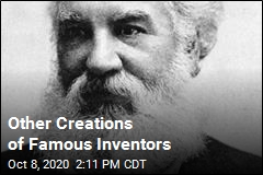 Other Creations of Famous Inventors