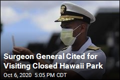 Surgeon General Cited for Being in Closed Park