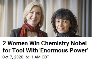 2 Women Win Chemistry Nobel for 'Molecular Scissors'