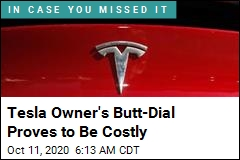 Weird Pitfall for Tesla Owners: Pricey Butt-Dials