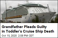 Grandfather Pleads Guilty in Toddler's Cruise Ship Death