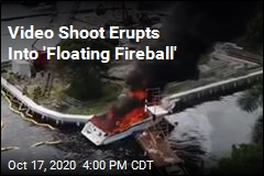 Blasts Turn Video Shoot Into 'Floating Fireball'