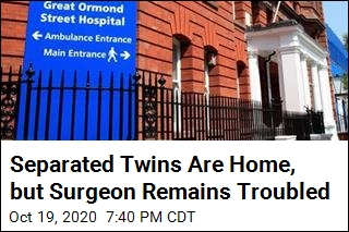 Separated Twins Are Home, but Surgeon Remains Troubled
