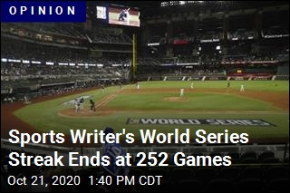 Sports Writer's World Series Streak Ends at 252 Games