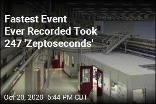 'Zeptoseconds' Measure Fastest Event Ever Recorded