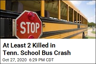 At Least 2 Killed in Tenn. School Bus Crash