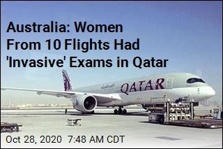 Qatar: Sorry for Yanking Women Off Planes for 'Invasive' Exams