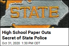 High School Paper Outs Secret of State Police