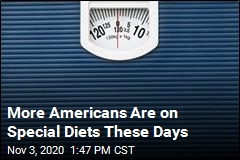 More Americans Are on Special Diets These Days