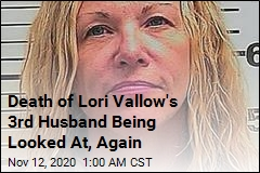 Death of Lori Vallow's 3rd Husband Being Looked At, Again