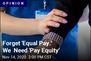 Women Are Underpaid. But 'Equal Pay' Isn't the Answer