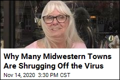 Why Many Midwestern Towns Are Shrugging Off the Virus
