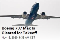 Boeing 737 Max Is Cleared for Takeoff