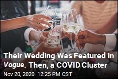 Their Wedding Was Featured in Vogue . Then, a COVID Cluster
