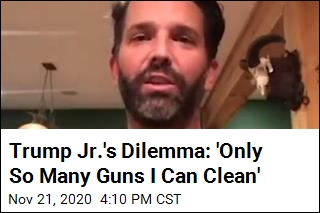Trump Jr.'s Dilemma: 'Only So Many Guns I Can Clean'