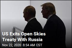 US Exits Open Skies Treaty With Russia