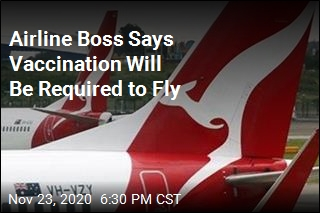 Airline Boss Says Vaccination Will Be Required to Fly