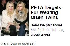 PETA Targets Fur-Wearing Olsen Twins