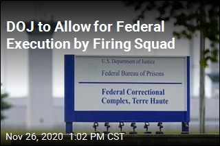 DOJ to Allow for Federal Execution by Firing Squad