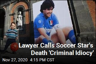 Lawyer Calls Soccer Star's Death 'Criminal Idiocy'