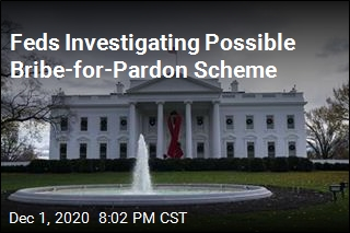 Feds Investigating Possible Pardon Bribery Scheme