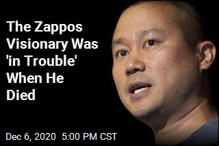The Zappos Visionary Was 'in Trouble' When He Died