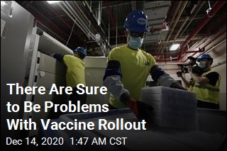 Prepare for the Vaccine Rollout to Be Rough Around the Edges